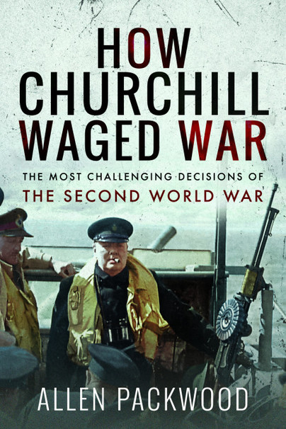 How Churchill Waged War