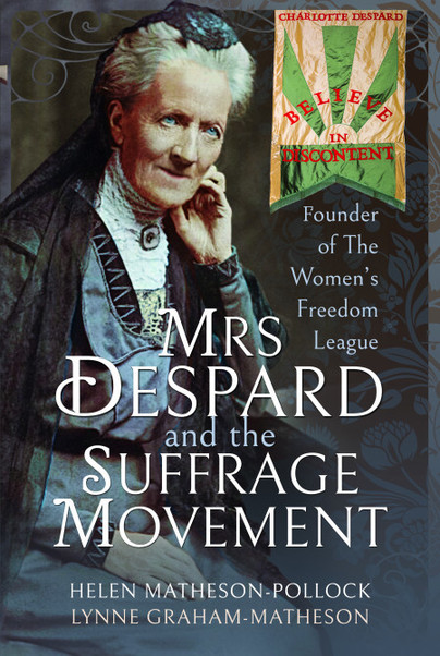 Mrs Despard and The Suffrage Movement
