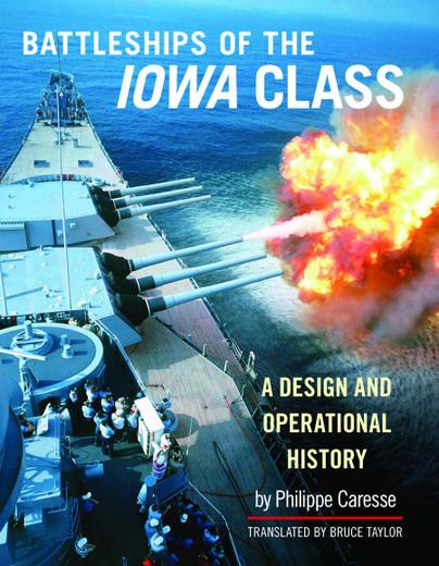 The Battleships of the Iowa Class