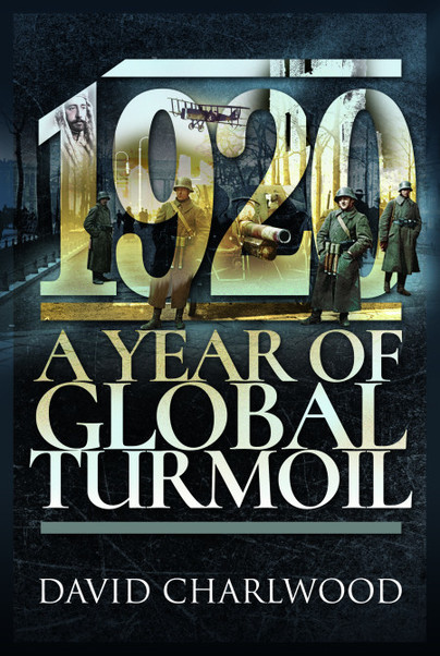 1920: A Year of Global Turmoil