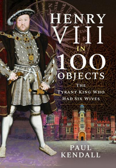 Henry VIII in 100 Objects