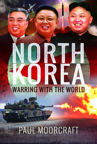 North Korea – Warring with the World