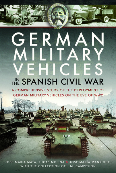 German Military Vehicles in the Spanish Civil War