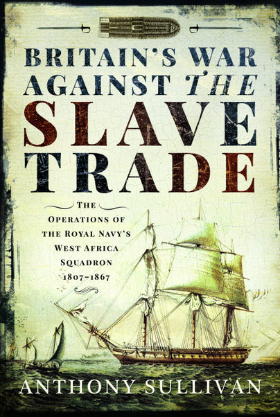 Britain's War Against the Slave Trade