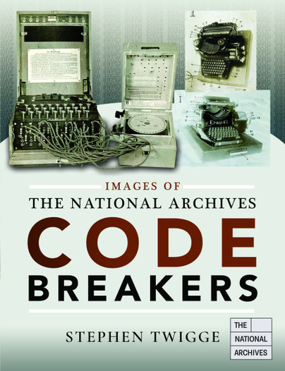 Images of The National Archives: Codebreakers