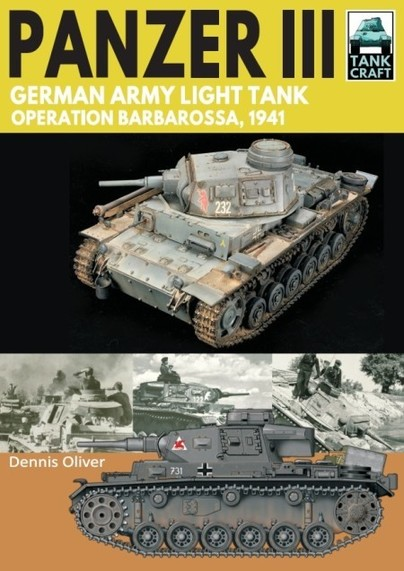 Tank Craft 27: Panzer III: German Army Light Tank