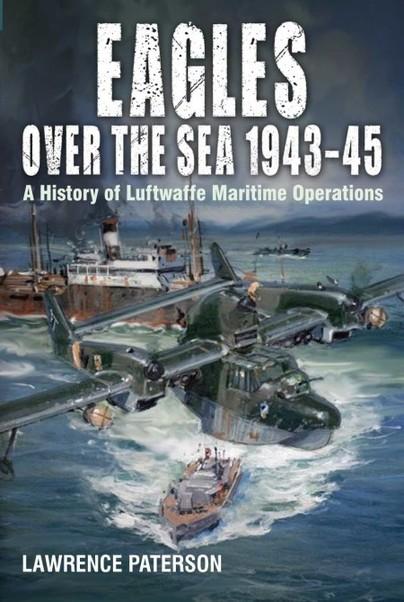 Eagles over the Sea, 1943–45