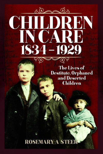 Children in Care, 1834–1929