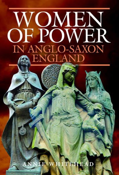 Women of Power in Anglo-Saxon England