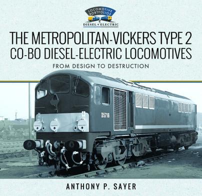 The Metropolitan-Vickers Type 2 Co-Bo Diesel-Electric Locomotives