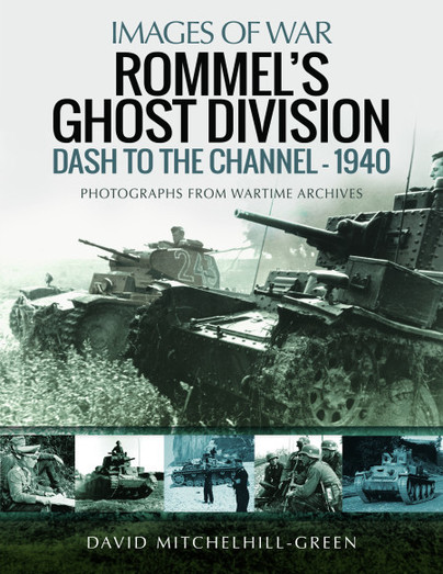 Rommel's Ghost Division: Dash to the Channel – 1940