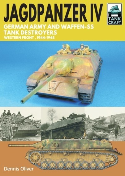 Jagdpanzer IV: German Army and Waffen-SS Tank Destroyers