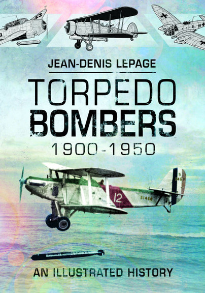 Torpedo Bombers, 1900–1950