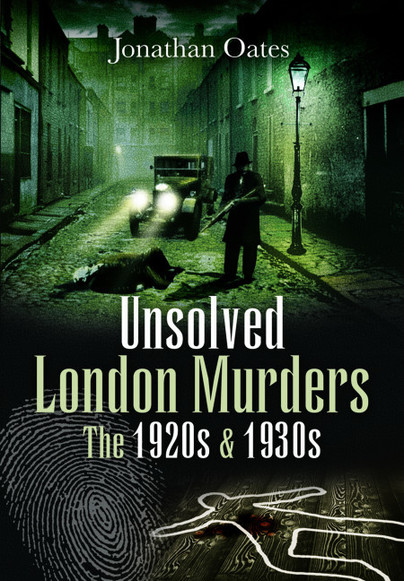 Unsolved London Murders: The 1920s & 1930s