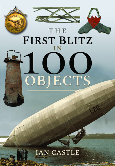 The First Blitz in 100 Objects