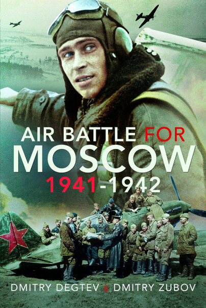 Air Battle for Moscow 1941–1942