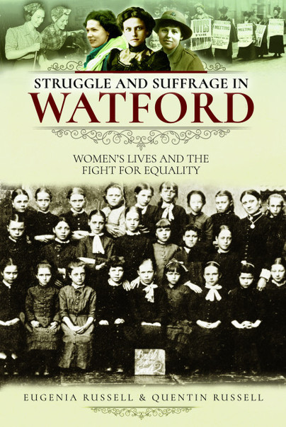Struggle and Suffrage in Watford