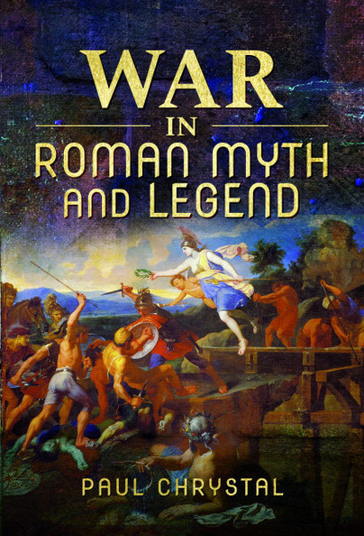 War in Roman Myth and Legend