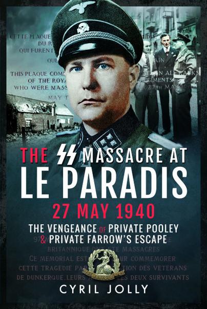 The SS Massacre at Le Paradis, 27 May 1940