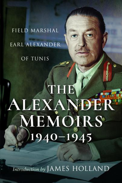 The Alexander Memoirs, 1940–1945