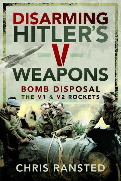 Disarming Hitler's V Weapons