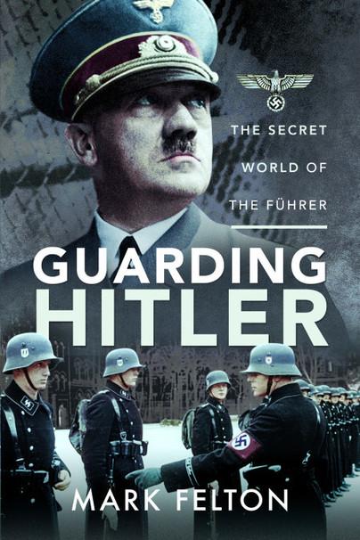 Guarding Hitler
