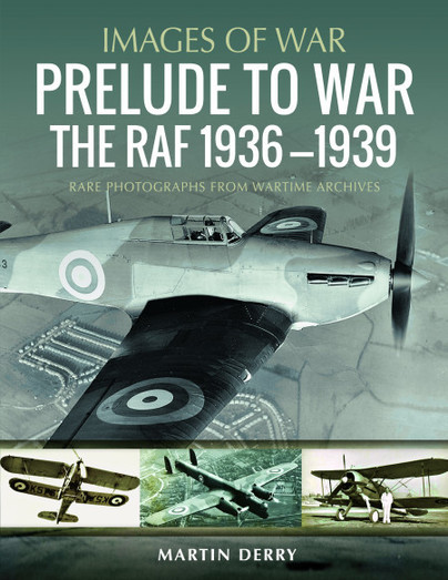Prelude to War: The RAF, 1936–1939
