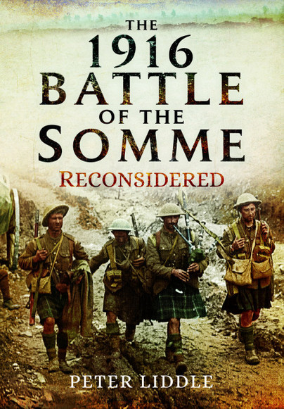 The 1916 Battle of the Somme Reconsidered