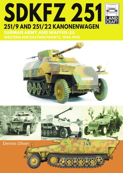 Land Craft 8: SDKFZ 251 – 251/9 and 251/22 Kanonenwagen