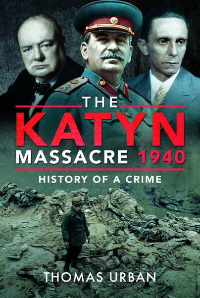 The Katyn Massacre 1940