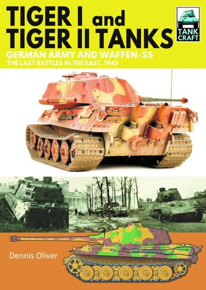 Tank Craft 31: Tiger I and Tiger II Tanks