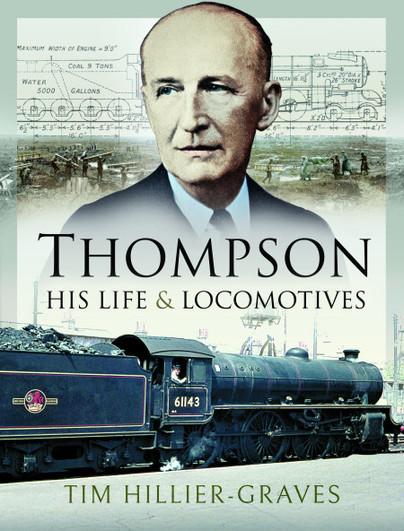 Thompson, His Life and Locomotives