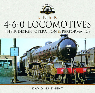 L N E R 4-6-0 Locomotives