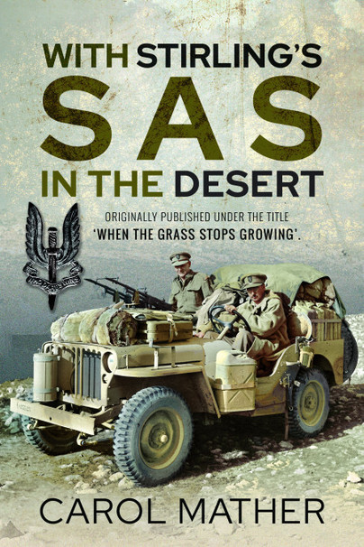 With Stirling's SAS in the Desert