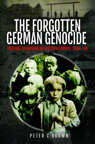 The Forgotten German Genocide