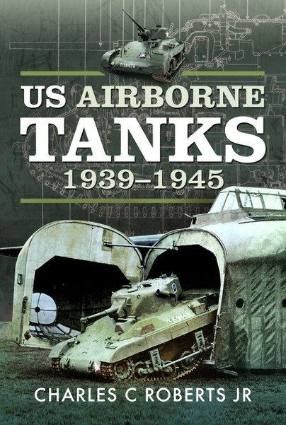 US Airborne Tanks, 1939–1945