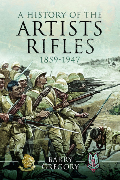 A History of the Artists Rifles 1859 - 1947