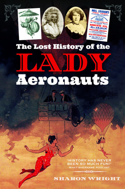 The Lost History of the Lady Aeronauts