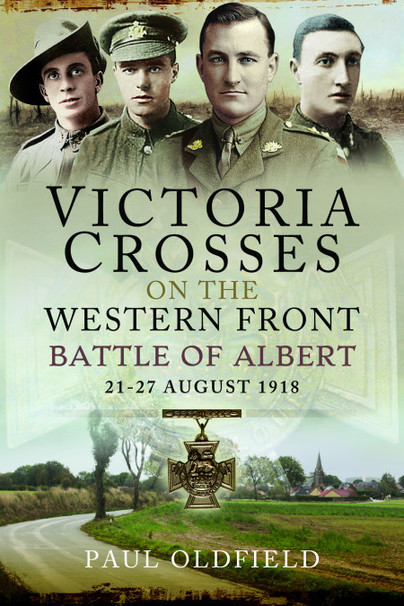Victoria Crosses on the Western Front – Battle of Albert