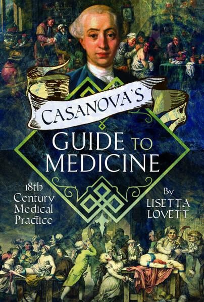 Casanova's Guide to Medicine