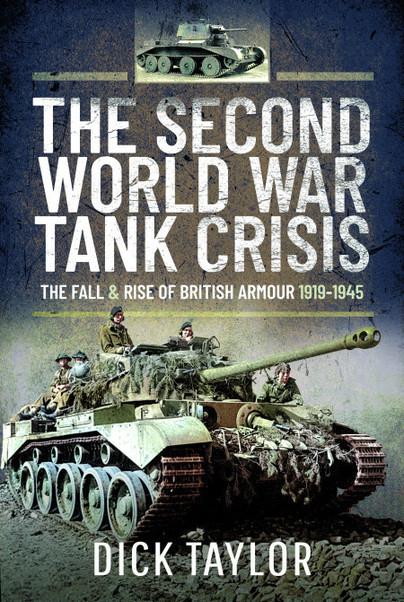 The Second World War Tank Crisis