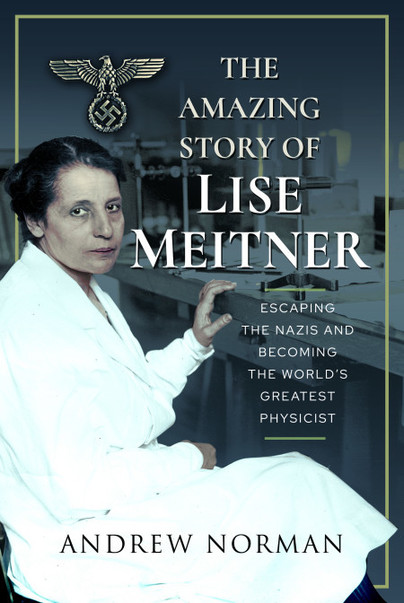 The Amazing Story of Lise Meitner