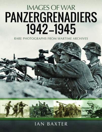 Panzergrenadiers 1942–1945
