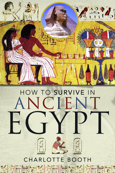 How to Survive in Ancient Egypt