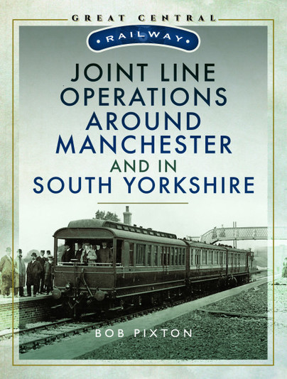Joint Line Operations around Manchester and in South Yorkshire