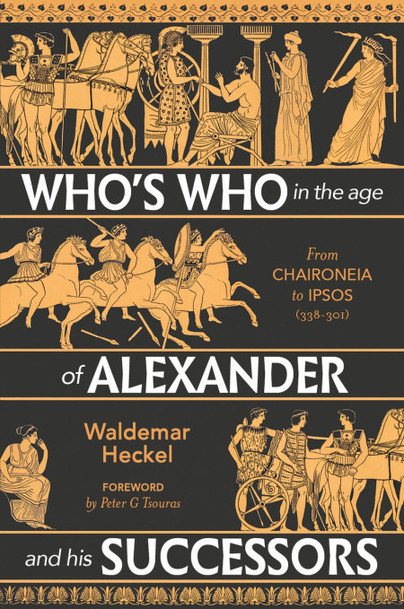 Who's Who in the Age of Alexander and his Successors