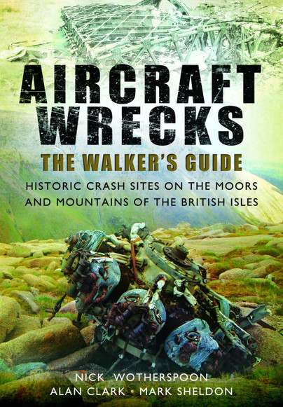 Aircraft Wrecks: A Walker's Guide