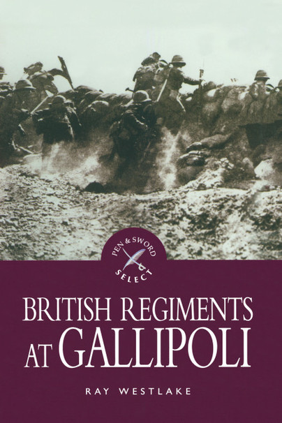 British Regiments at Gallipoli