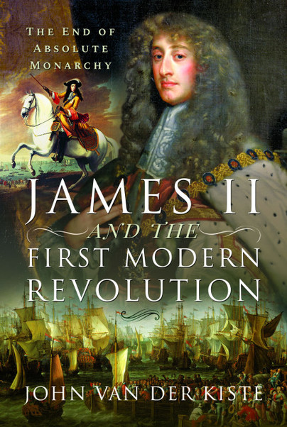 James II and the First Modern Revolution
