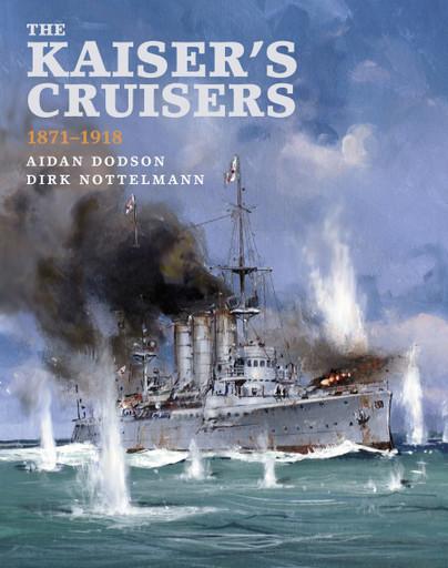 The Kaiser's Cruisers, 1871–1918
